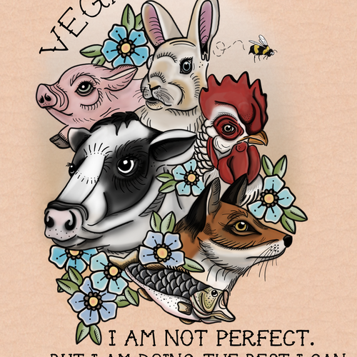 Vegan - I Am Not Perfect. But I Am Doing the Best I Can To Cause The Least Harm - Bri VT